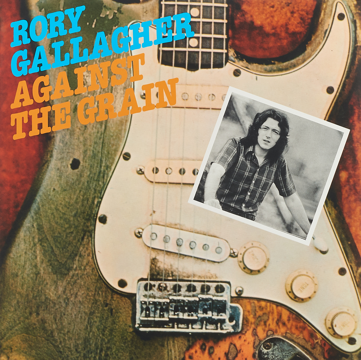 Рори Галлахер Rory Gallagher. Against The Grain (LP) рори галлахер gallagher rory live in europe hq lp