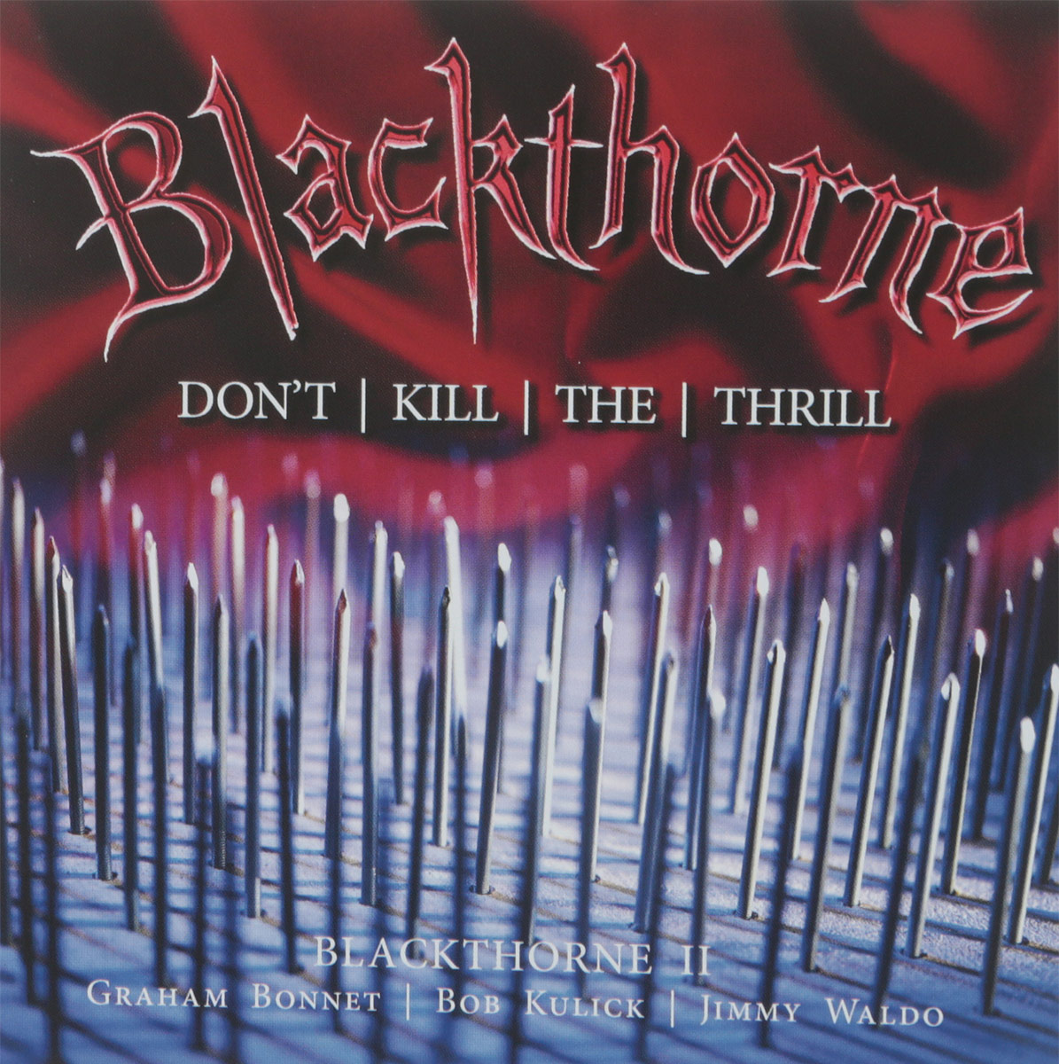 Фото - Blackthorne Blackthorne. Blackthorne II: Don't Kill The Thrill: Previously Unreleased (2 CD) cd led zeppelin ii deluxe edition