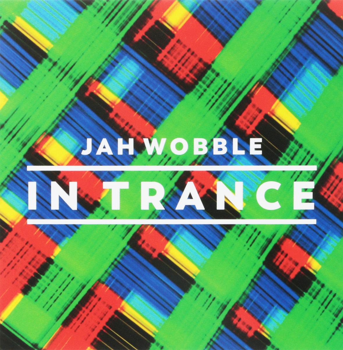 Джа Уоббл Jah Wobble. In Trance (3 CD) jah khalib