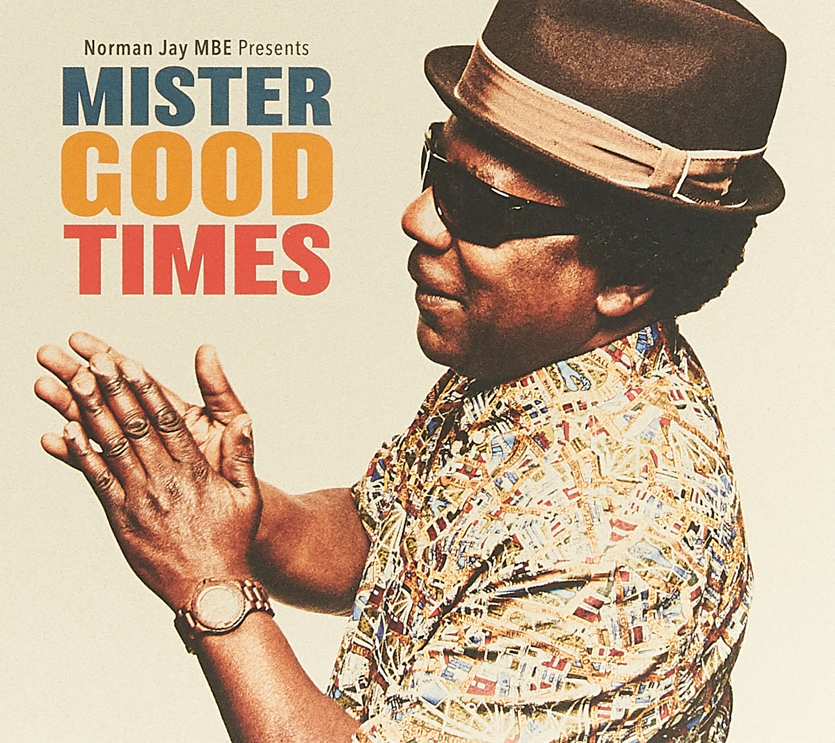 Jay MBE Norman MBE. Mister Good Times (CD)