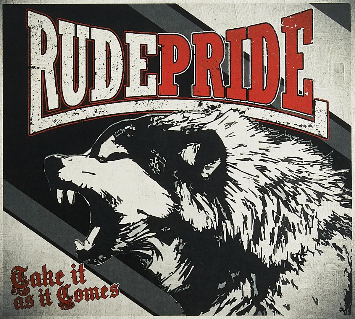 цена на Rude Pride Rude Pride. Take It As It Comes