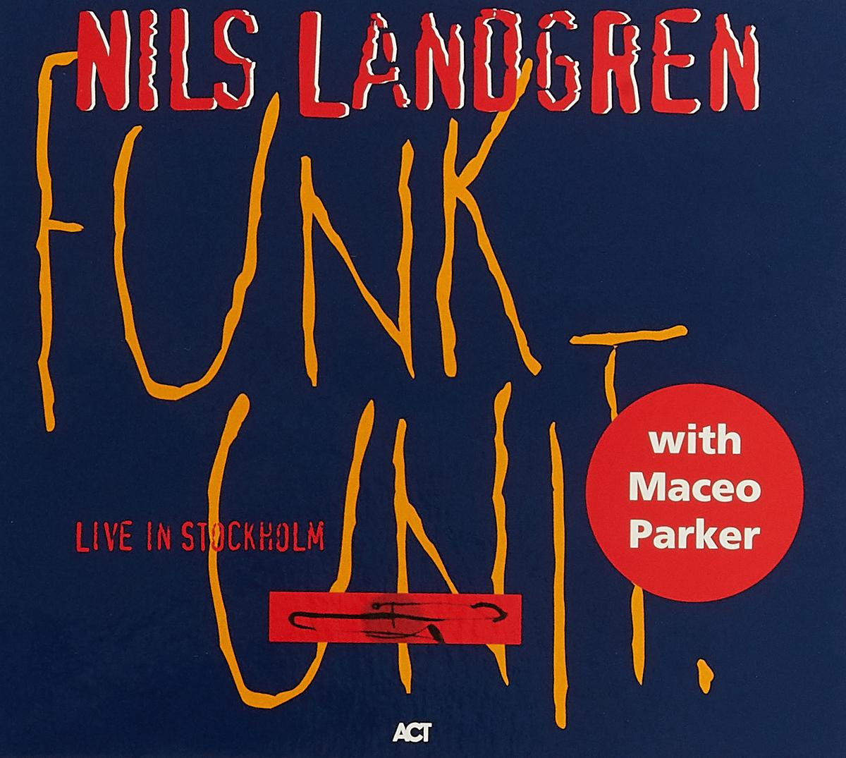 Нилс Ландгрен Nils Landgren. Funk Unit бетти нилс roheliste silmadega tüdruk