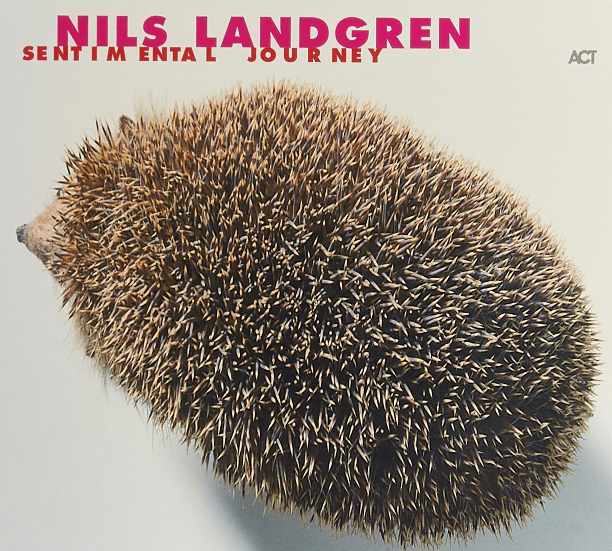 Нилс Ландгрен Nils Landgren. Sentimental Journey бетти нилс roheliste silmadega tüdruk
