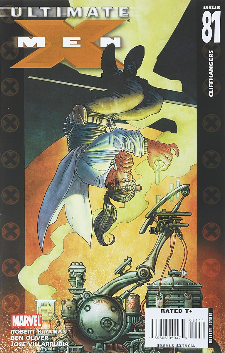 Robert Kirkman, Ben Oliver, Jose Villarrubia Ultimate X-Men #81 robert kirkman tom raney scott hanna ultimate x men 66