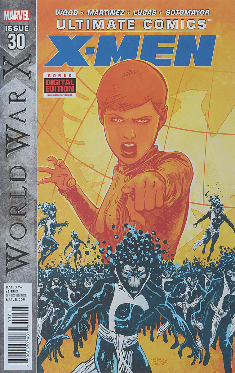 Brian Wood, Alvaro Martinez, John Lucas, Chris Sotomayor Ultimate Comics: X-Men #30
