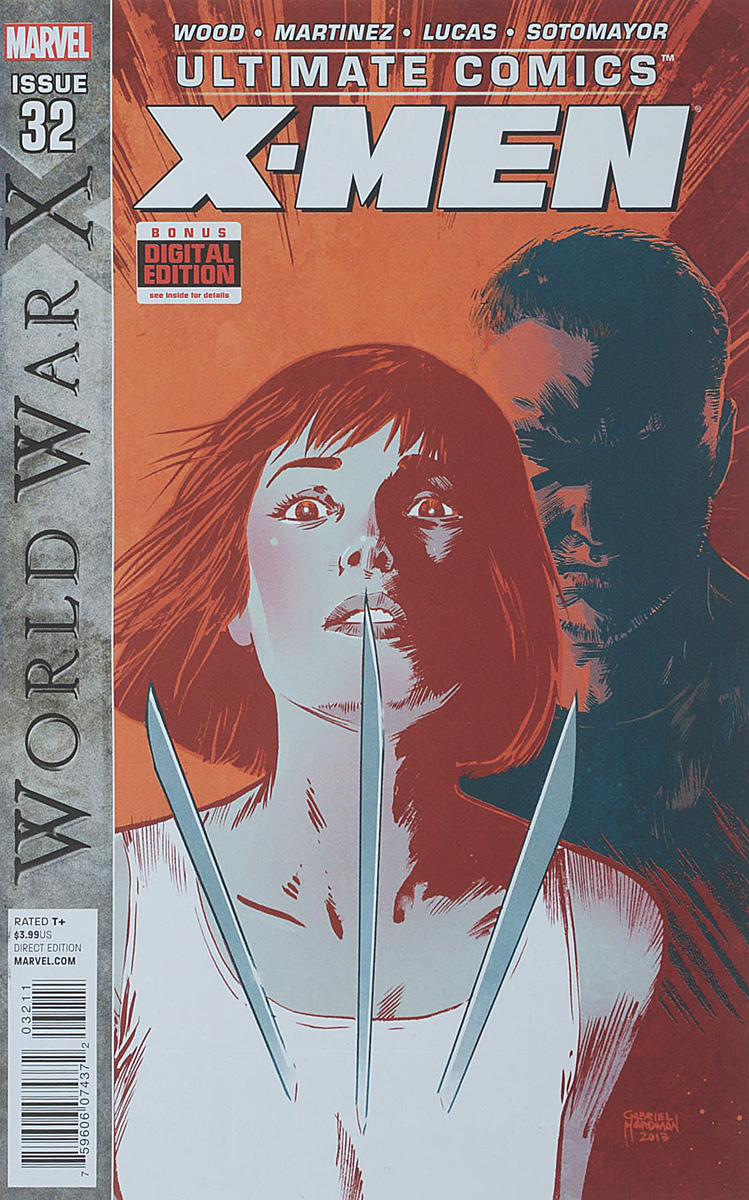 Brian Wood, Alvaro Martinez, John Lucas, Chris Sotomayor Ultimate Comics: X-Men #32 brian k vaughan stuart immonen wade von grawbadger ultimate x men 59