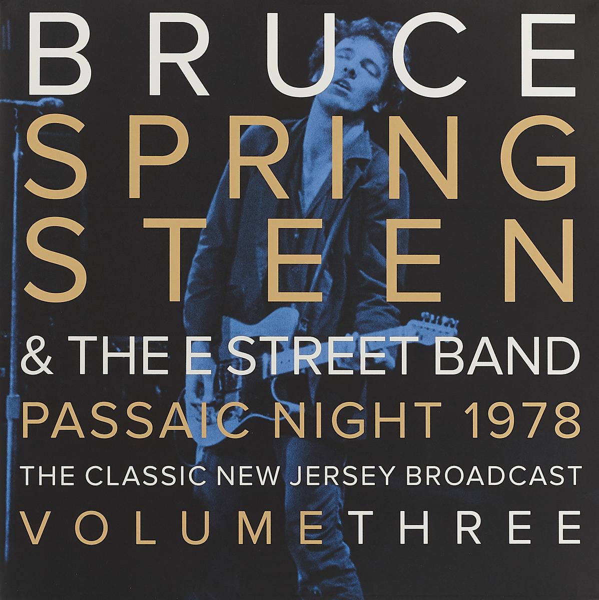 Брюс Спрингстин Bruce Springsteen. Passaic Night 1978 The Classic New Jersey Broadcast Volume Three (2 LP) брюс спрингстин bruce springsteen passaic night 1978 the classic new jersey broadcast volume two 2 lp