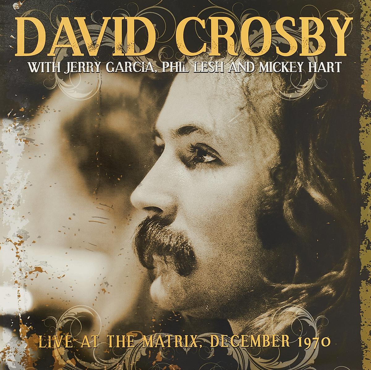 Дэвид Кросби David Crosby. Live At The Matrix December 1970 (LP) david crosby page 7