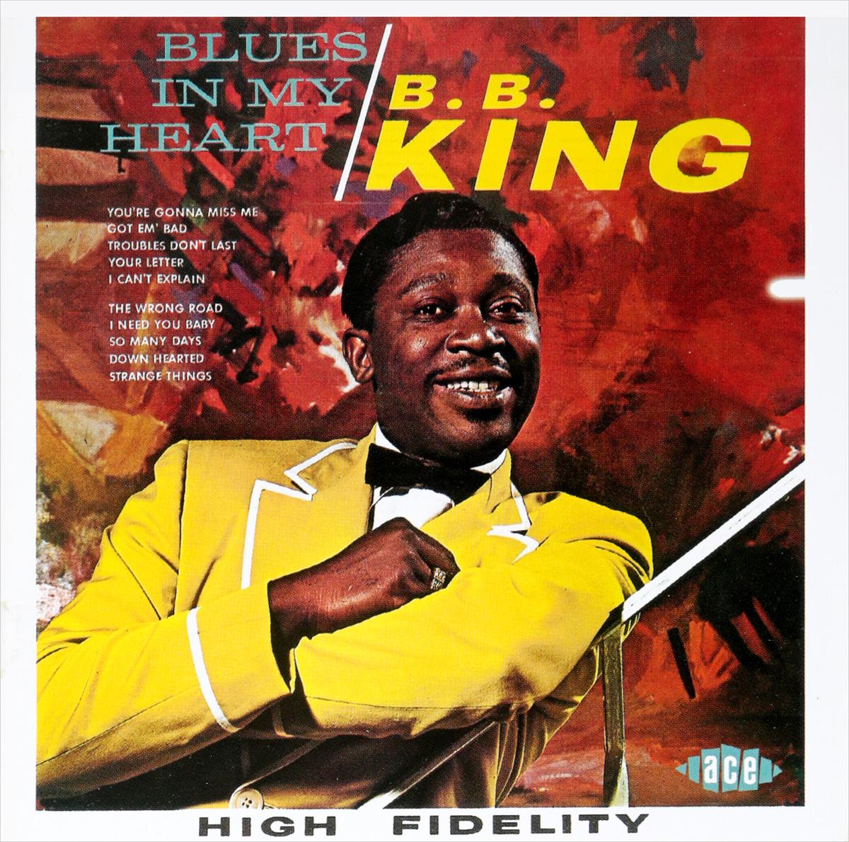B.b. King. Blues In My Heart
