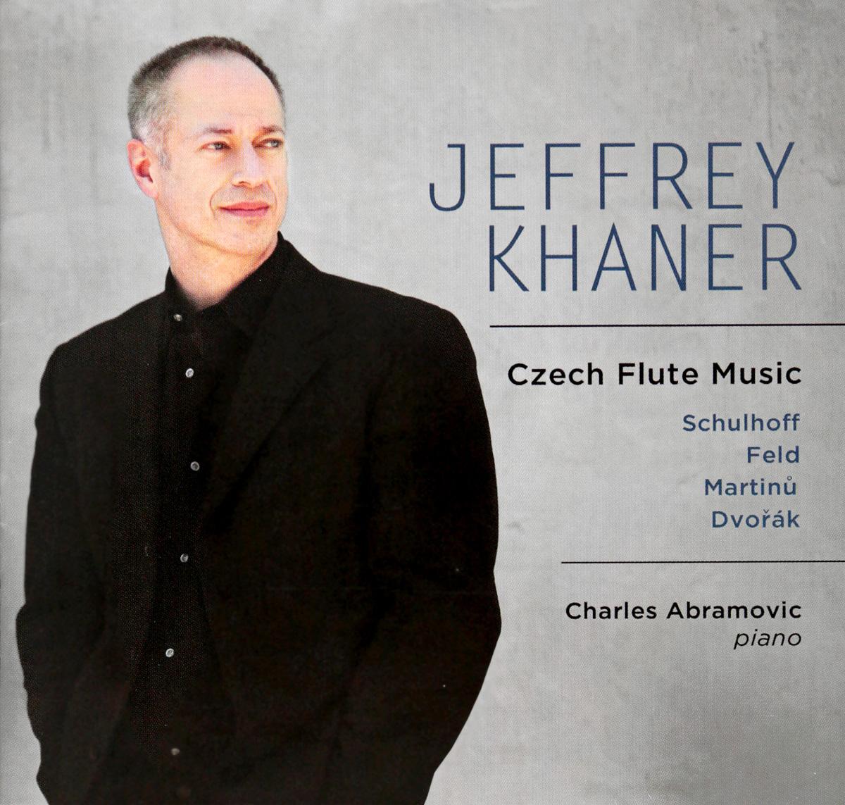 Khaner Jeffrey Khaner. Czech Flute Music