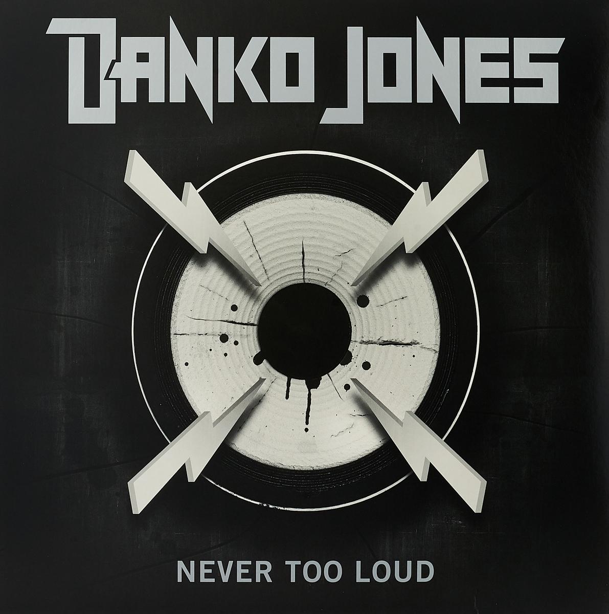 Фото - Danko Jones Danko Jones. Never Too Loud (LP) james danko suzuki every van electrical service manual db52v da52v