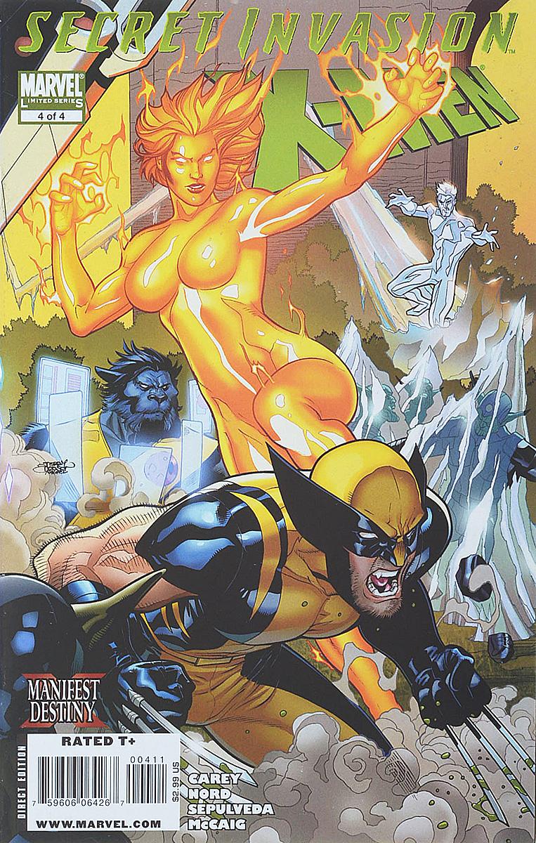 Mike Carey, Cary Nord, Miguel Angel Sepulveda, Dave McCaig Secret Invasion: X-Men #4