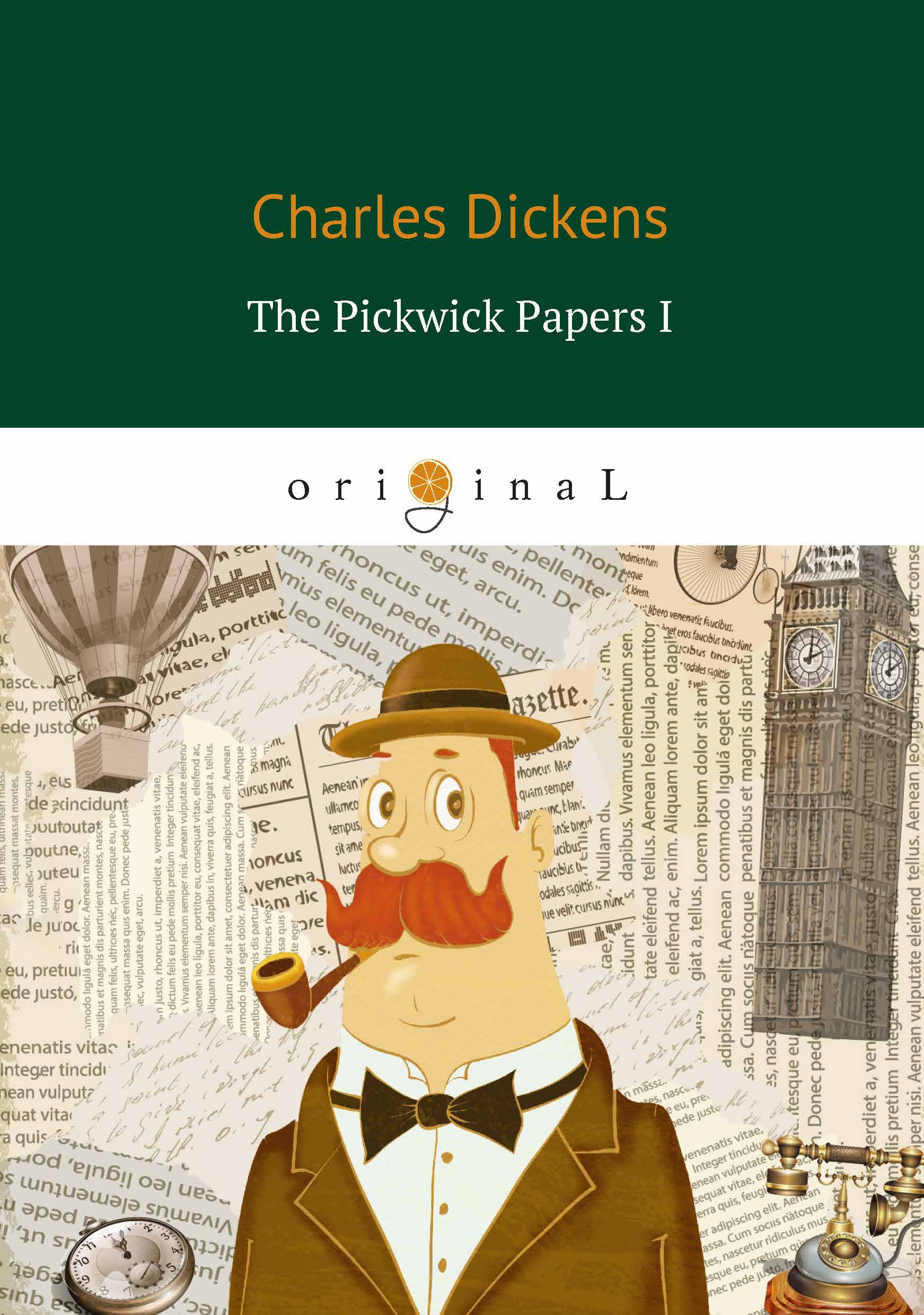 Charles Dickens The Pickwick Papers I