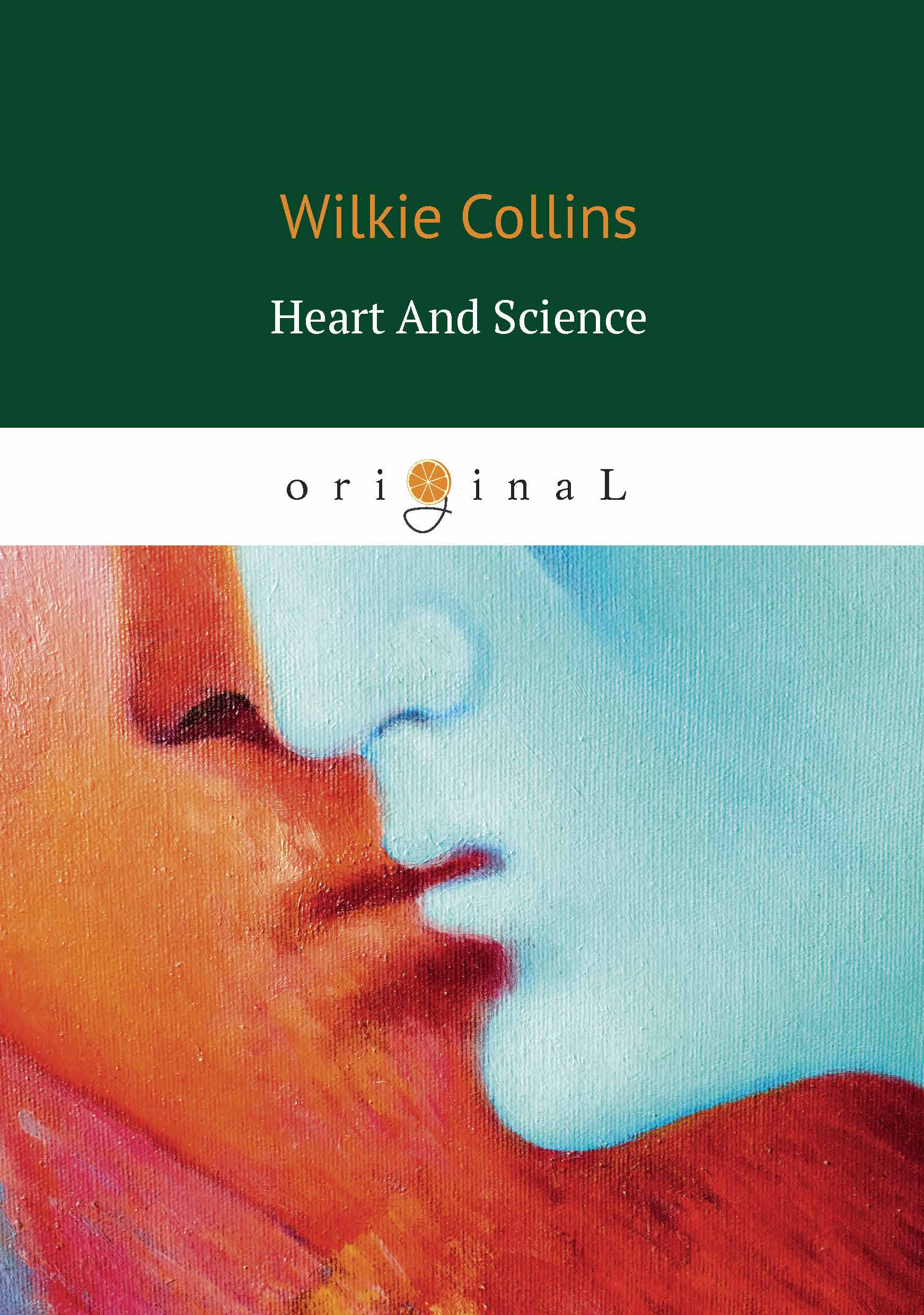 Wilkie Collins Heart and Science wilkie collins the yellow mask sister rose уцененный товар 7