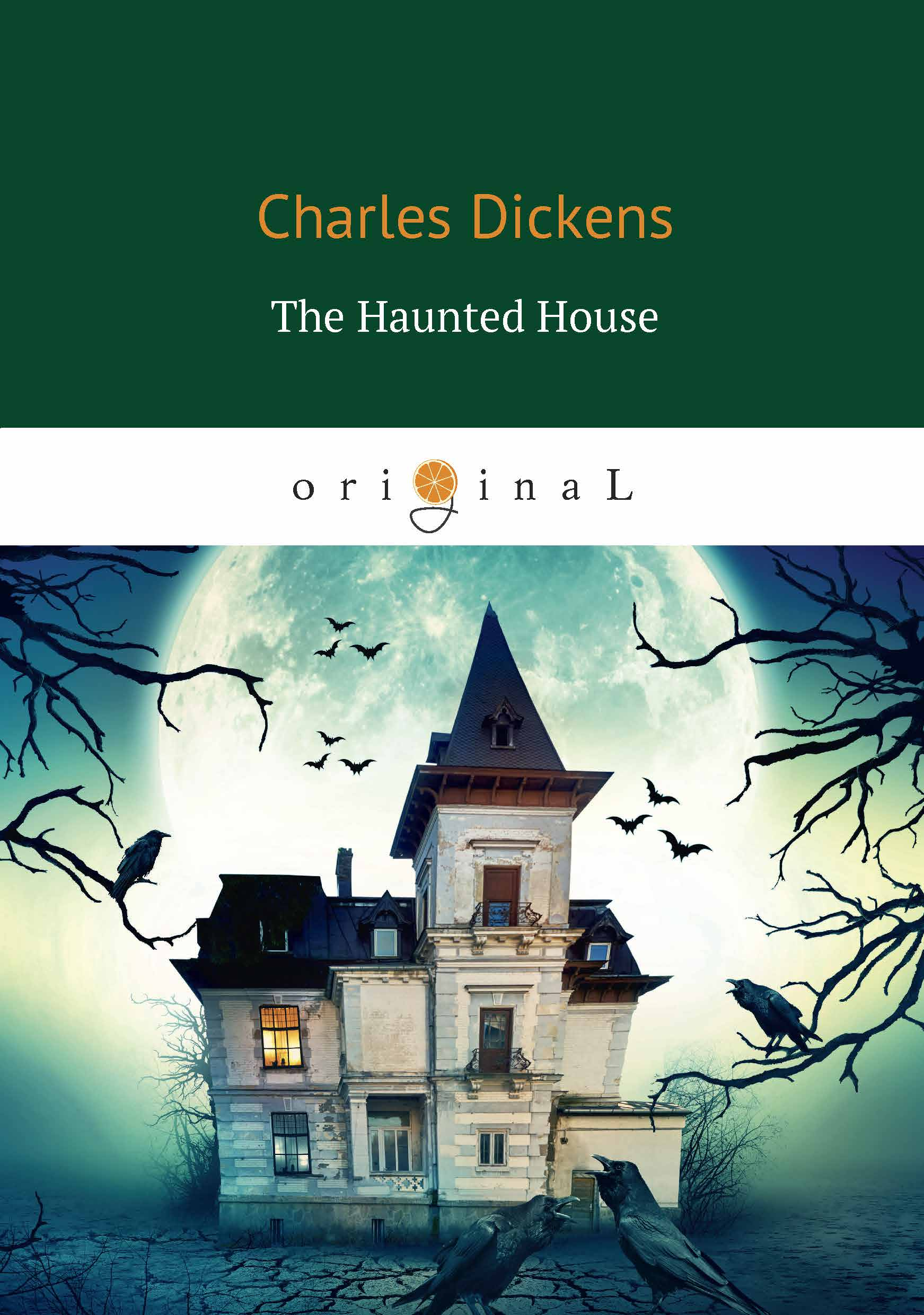 Charles Dickens The Haunted House