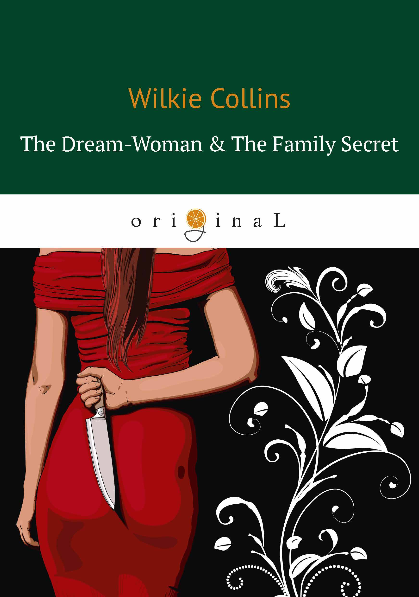 Wilkie Collins The Dream-Woman & The Family Secret collins maps short walks in cornwall