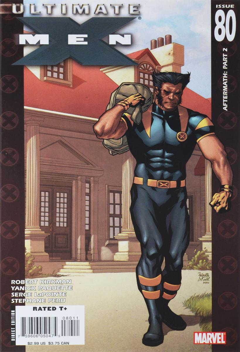 Robert Kirkman, Yanick Paquette, Serge LaPointe, Stephane Peru Ultimate X-Men #80 robert kirkman ben oliver ultimate x men 76