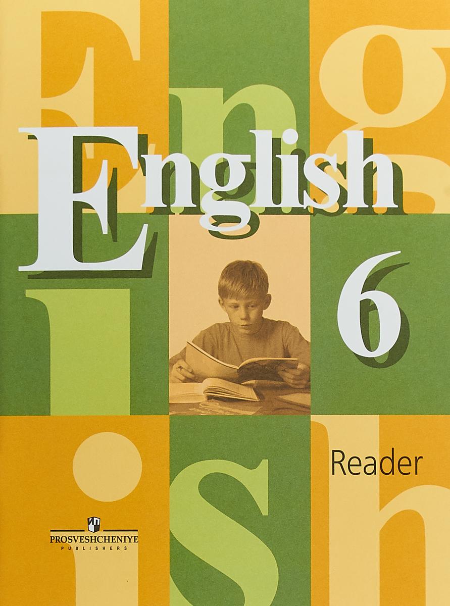 Фото - English 6: Reader / Английский язык. 6 класс. Книга для чтения the maori people reader книга для чтения