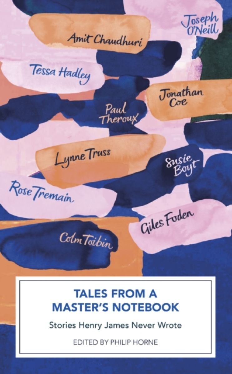 Tales from a Master's Notebook: Stories Henry James Never Wrote henry james the ivory tower by henry james fiction classics literary