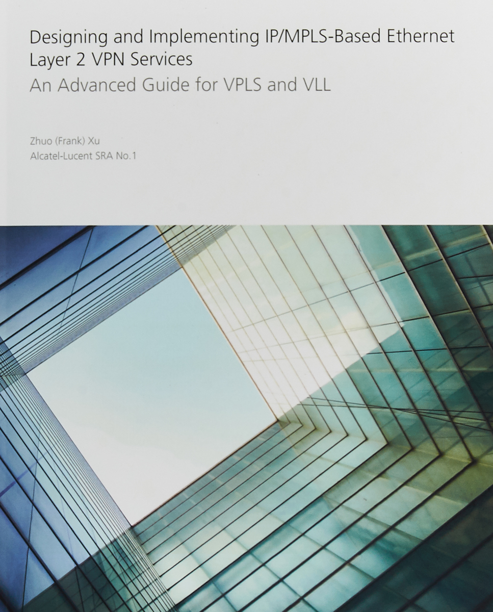 Designing and Implementing IP/MPLS-Based Ethernet Layer 2 VPN Services: An Advanced Guide for VPLS and VLL joy field designing service processes to unlock value