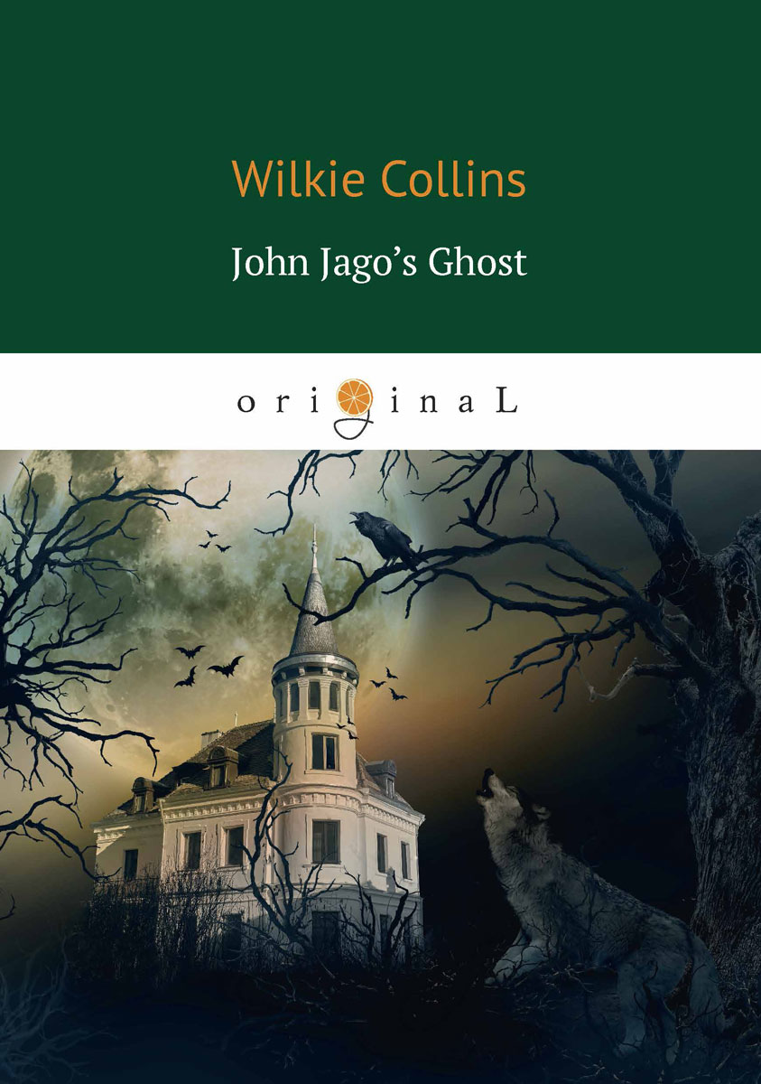 Collins W. John Jago's Ghost collins w john jago s ghost