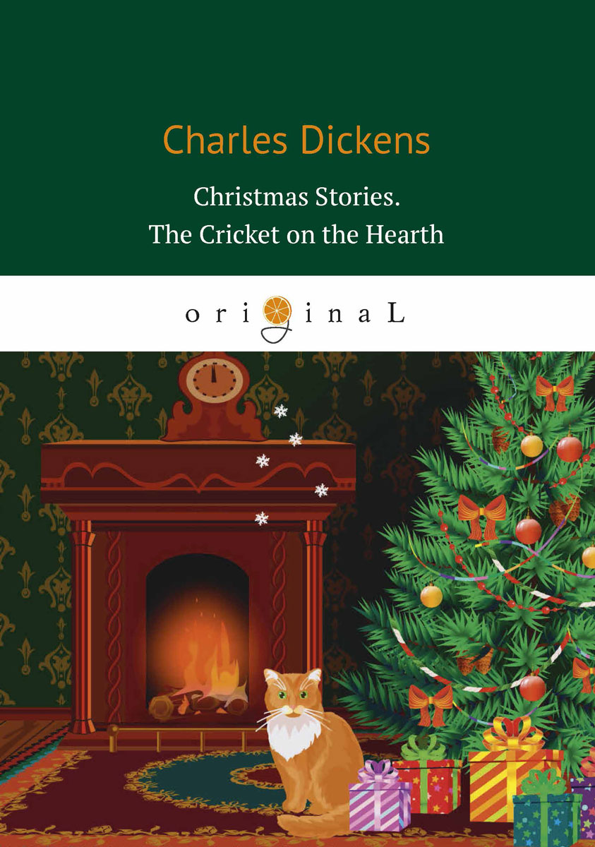 Dickens C. Christmas Stories: The Cricket on the Hearth cricket