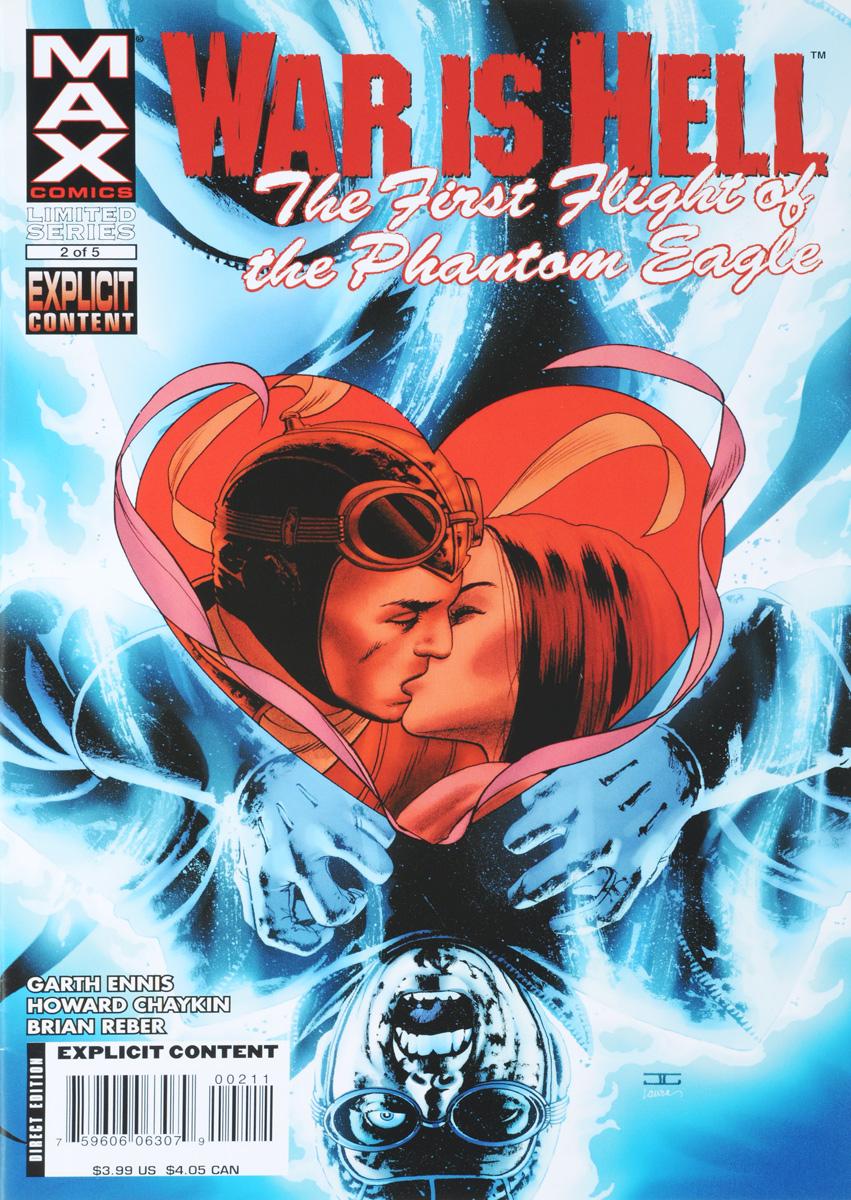 Garth Ennis, Howard Chaykin, Brian Reber War is Hell: The First Flight of the Phantom Eagle #2