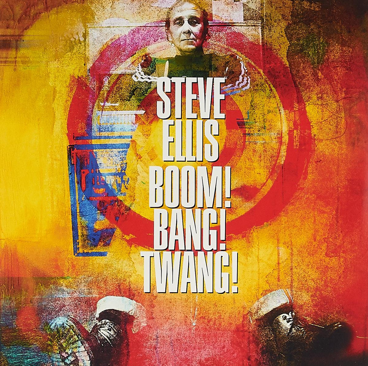 Фото Steve Ellis Steve Ellis. Boom! Bang! Twang! (LP)