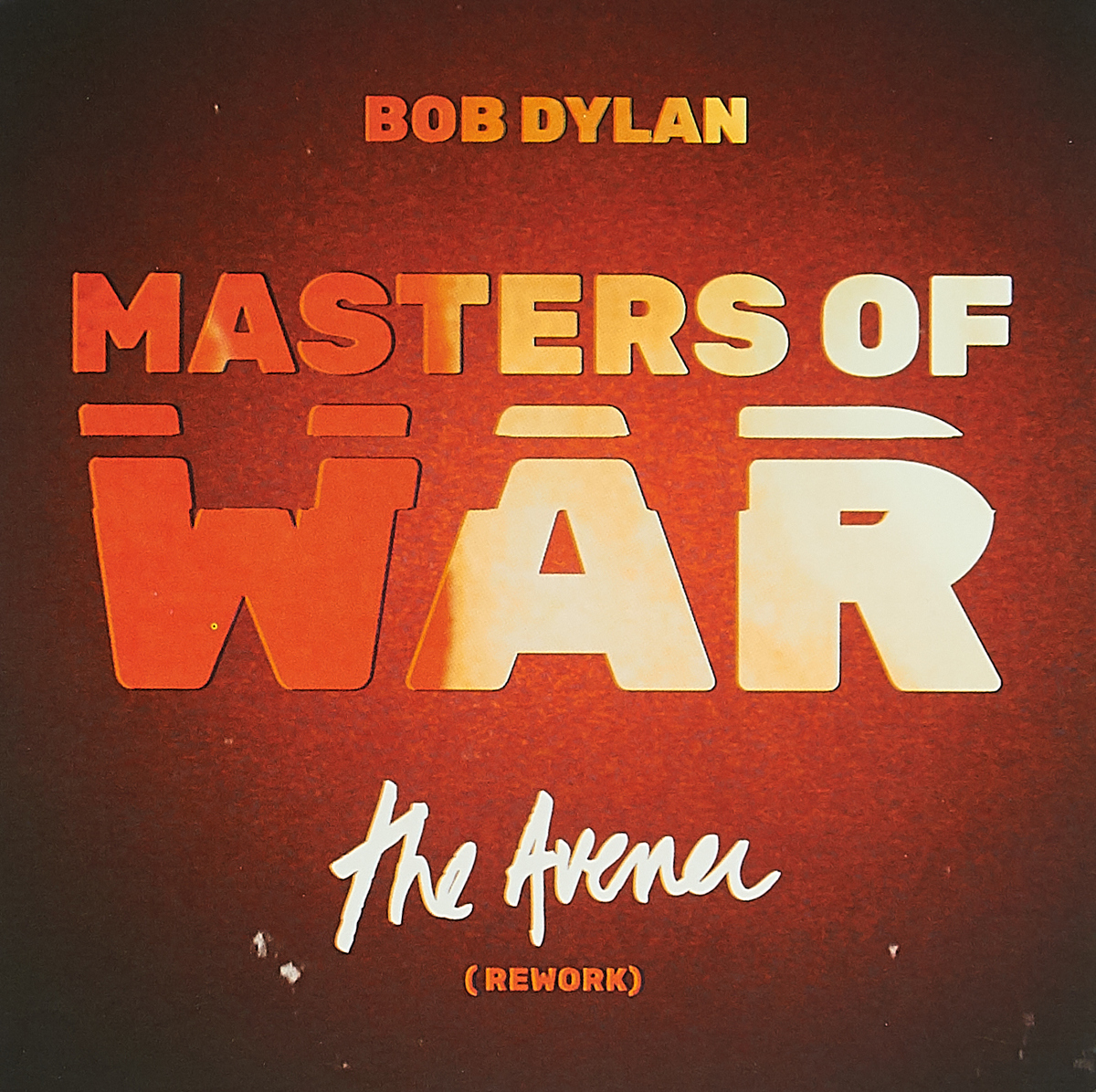 Боб Дилан Bob Dylan. Masters Of War (The Avener Rework) (LP) цена