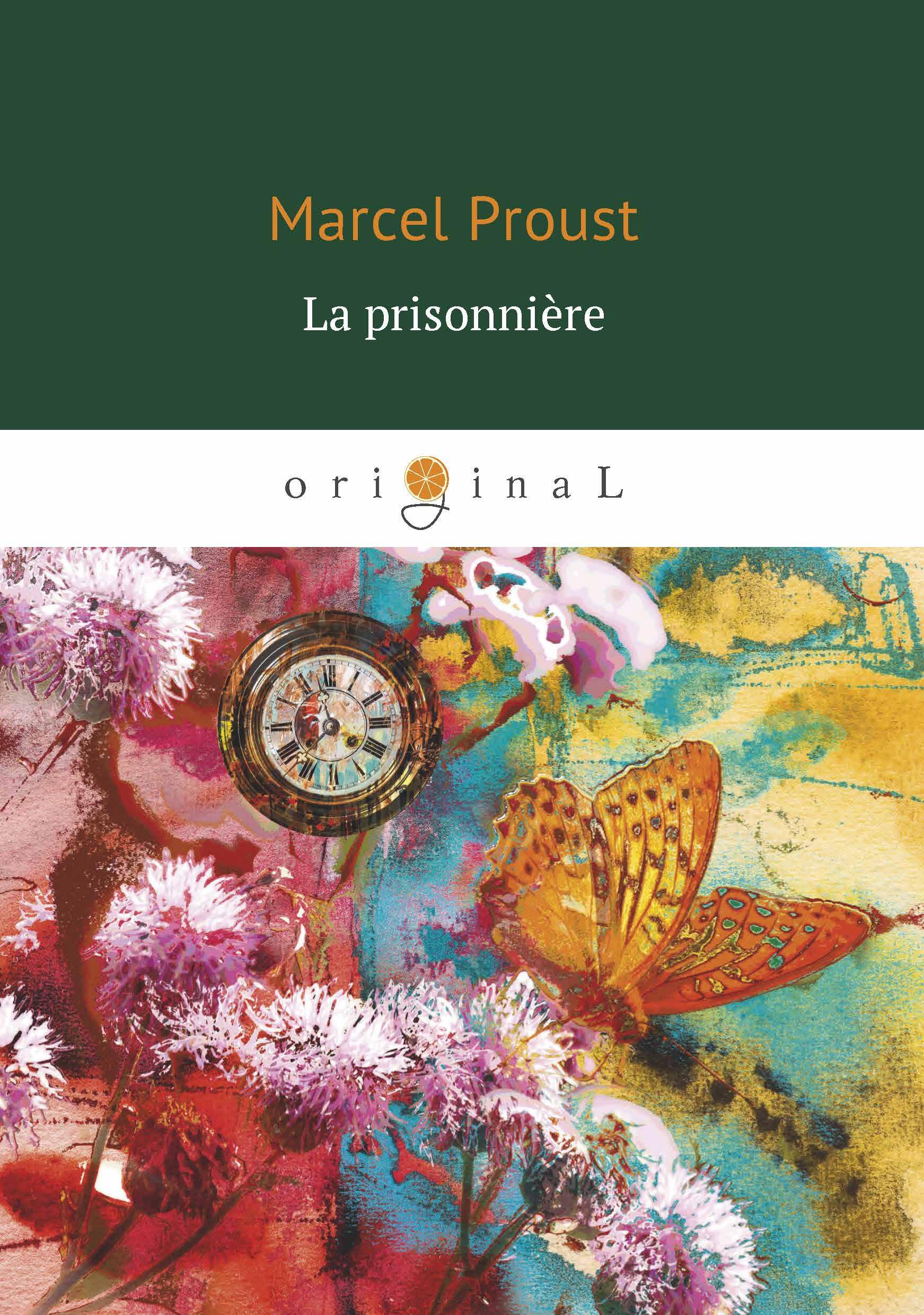 Marcel Proust La prisonniere marcel proust eine liebe swanns