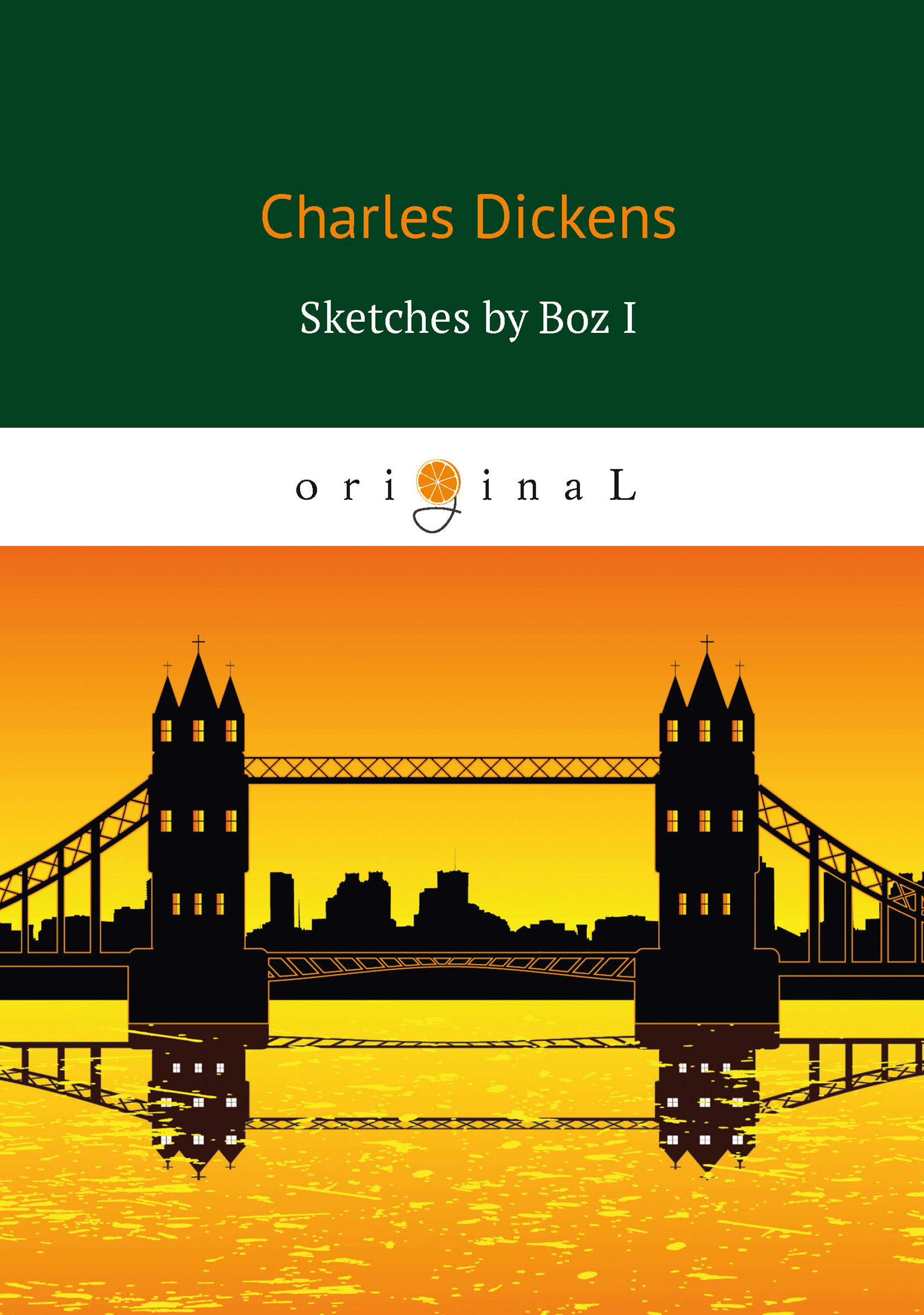 Charles Dickens Sketches by Boz I charles napier robinson the british tar in fact and fiction the poetry pathos and humour of the sailor s life