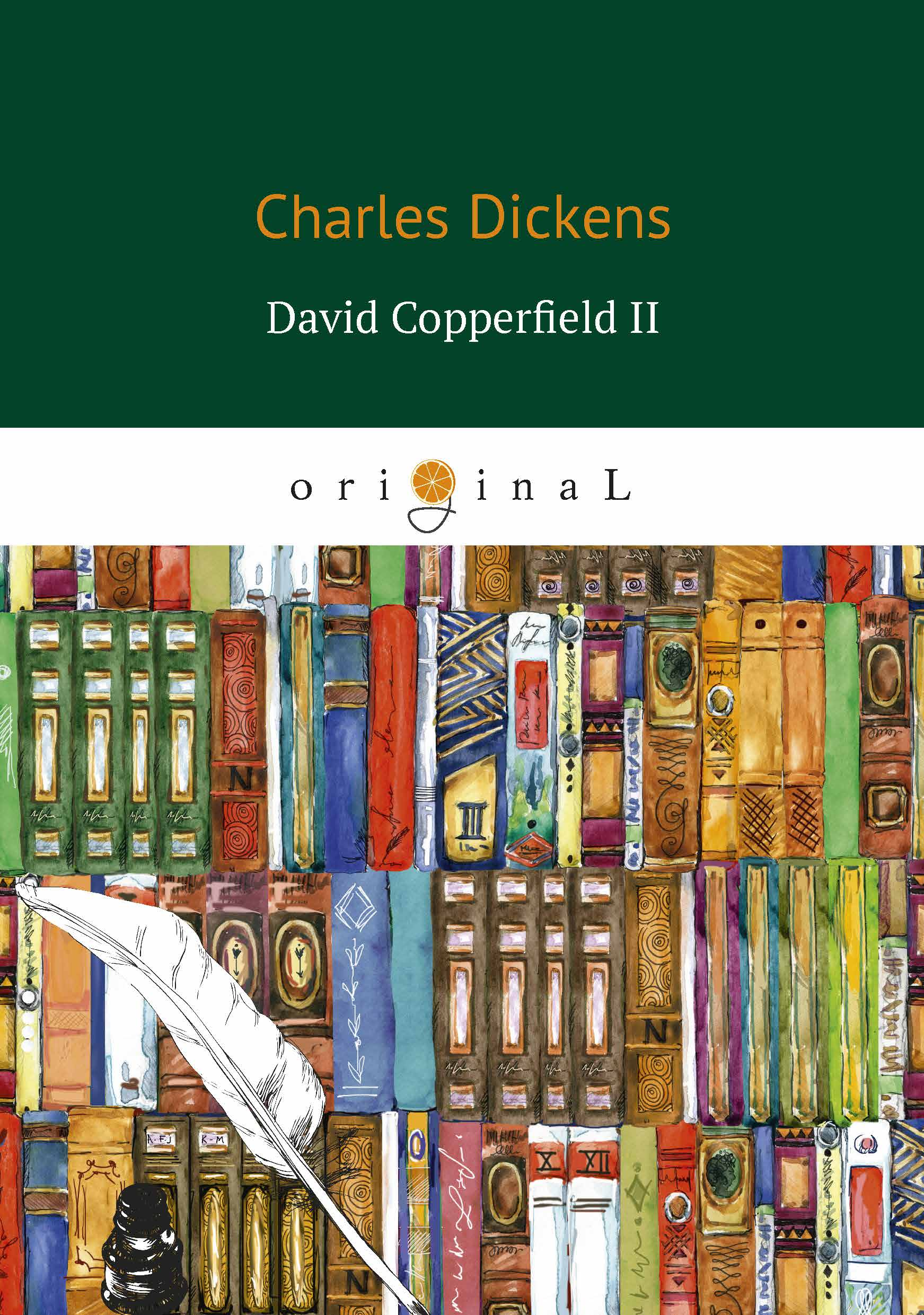 Charles Dickens David Copperfield II недорого