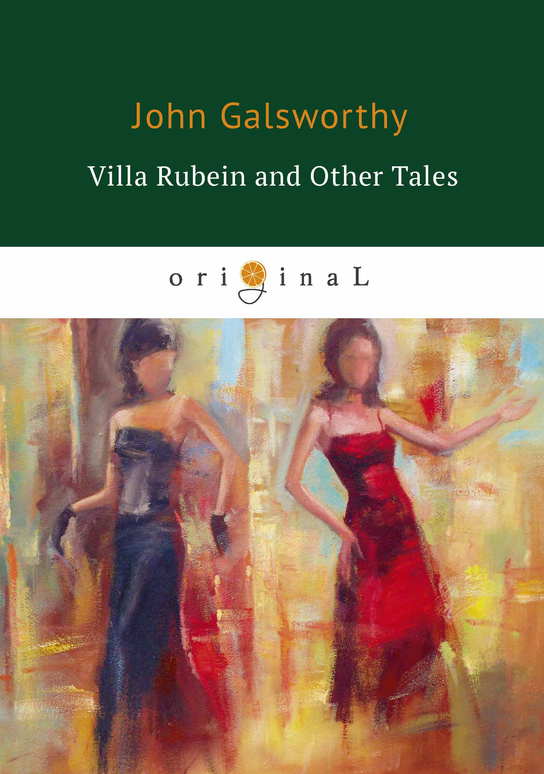 John Galsworthy Villa Rubein and Other Tales golsworthy john villa rubein and other tales