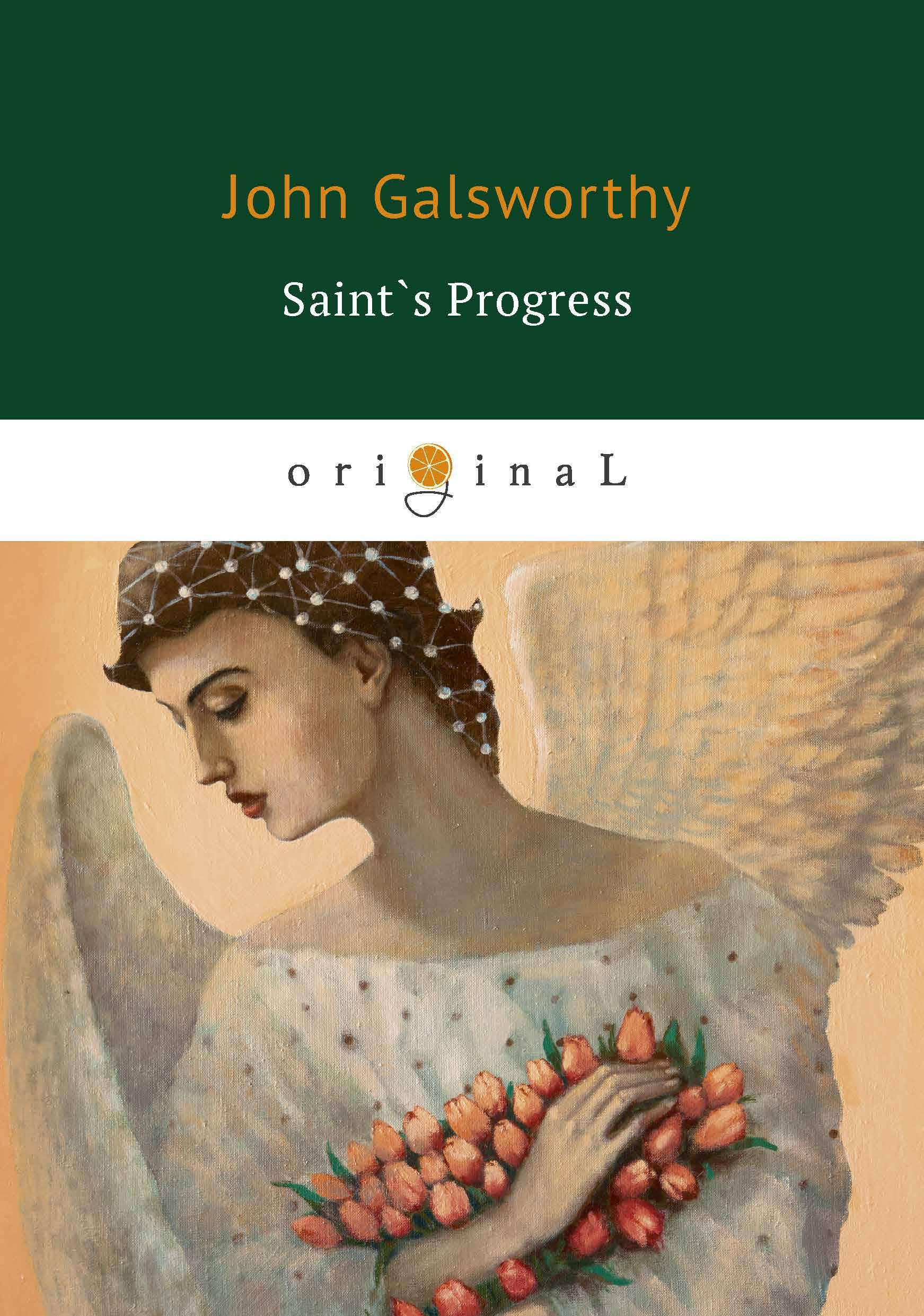 лучшая цена John Galsworthy Saint`s Progress