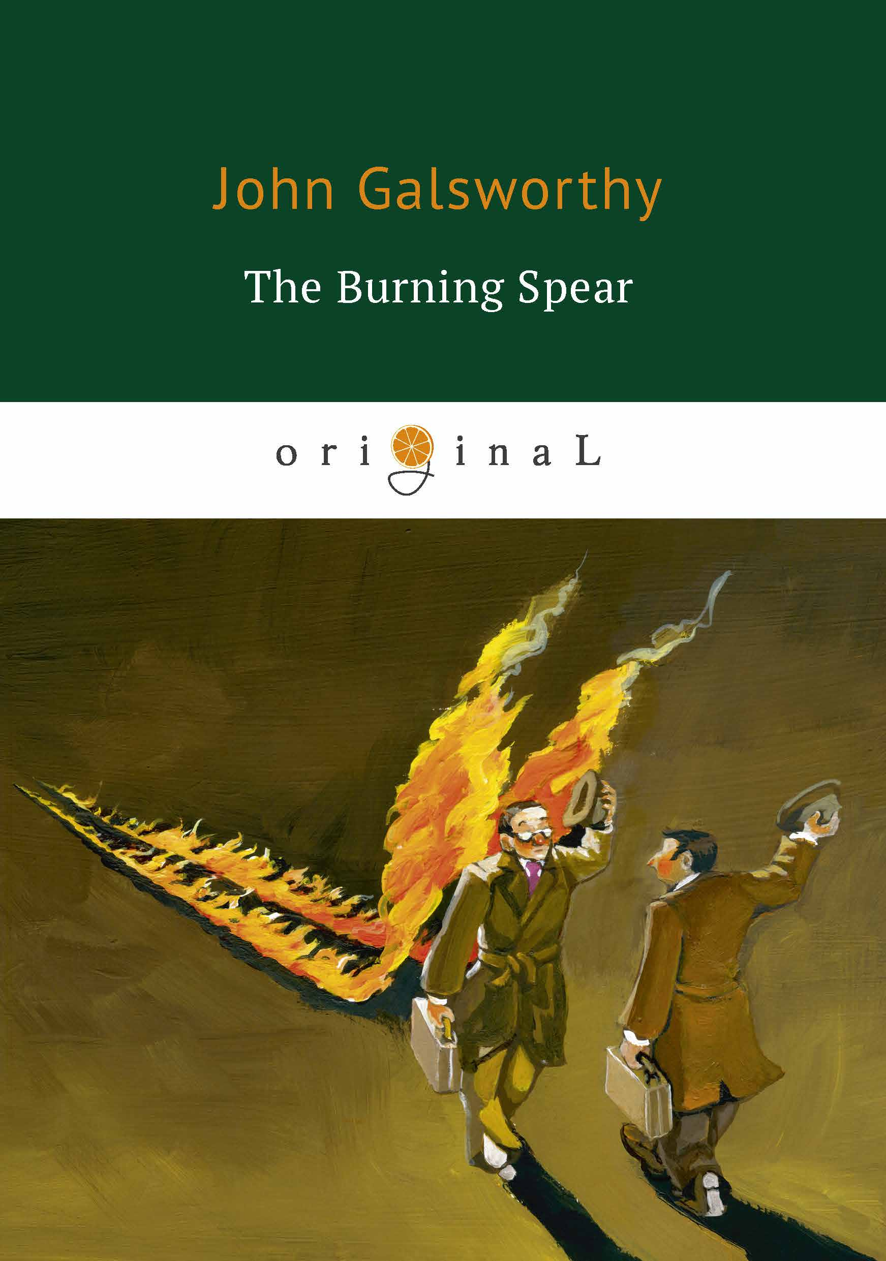 John Galsworthy The Burning Spear