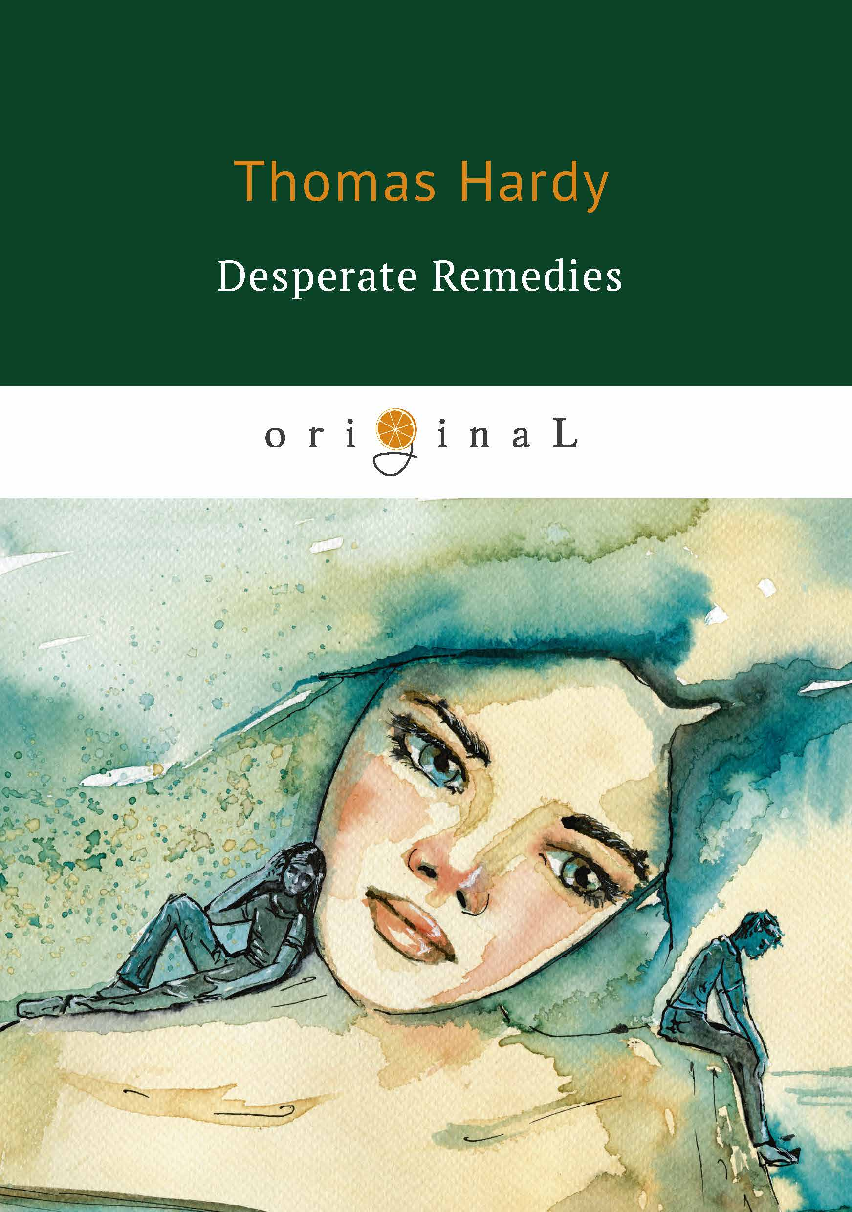 Thomas Hardy Desperate Remedies thomas hardy desperate remedies