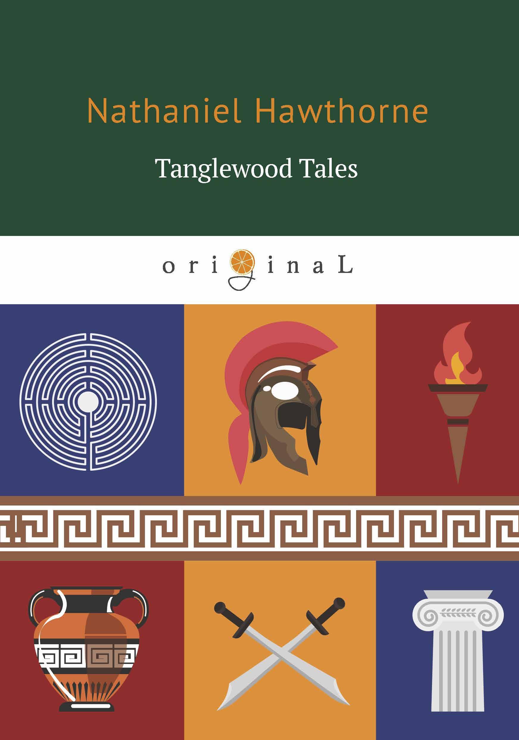 Nathaniel Hawthorne Tanglewood Tales donald alexander mackenzie indian myth and legend