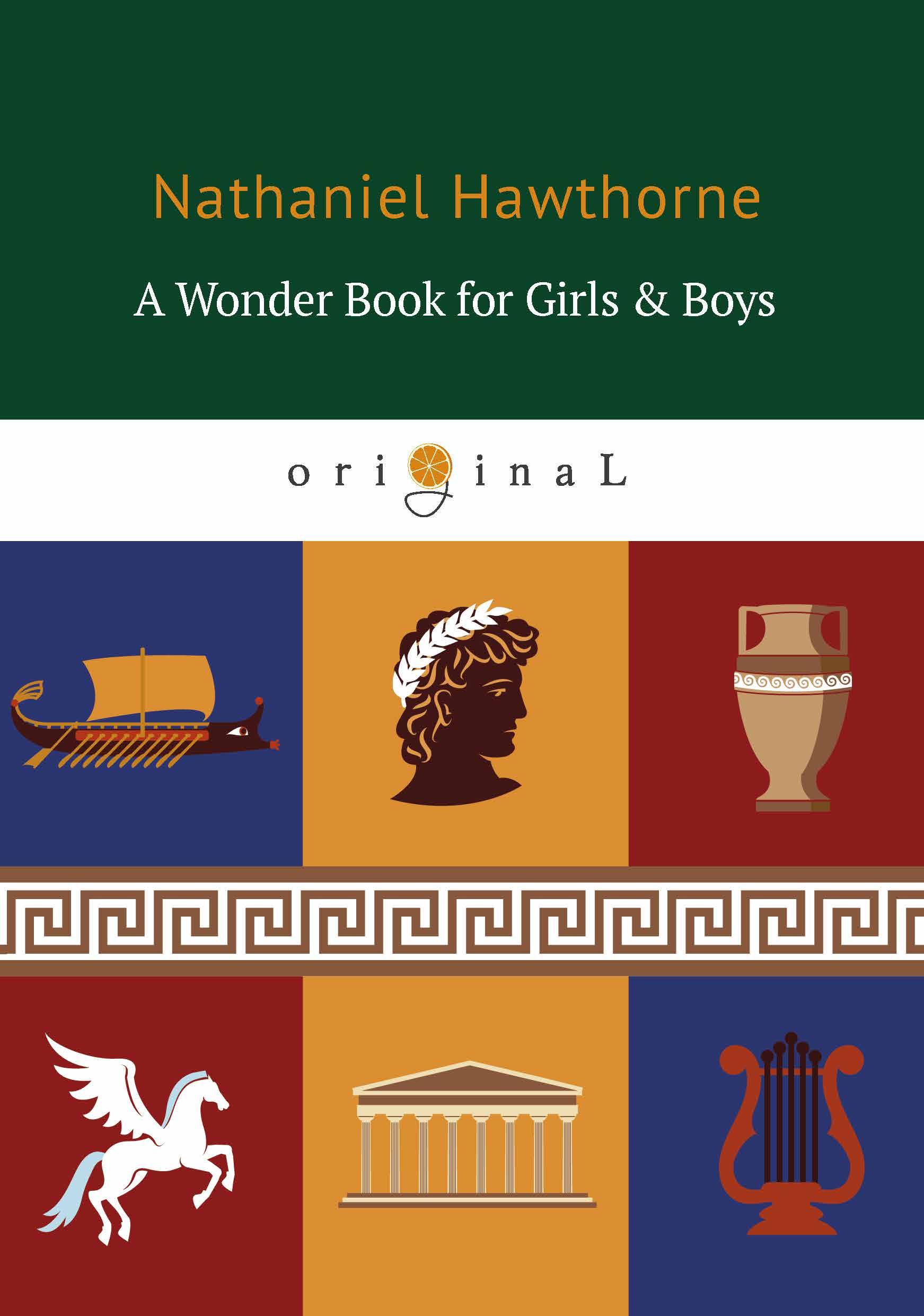 цена на Nathaniel Hawthorne A Wonder Book for Girls & Boys