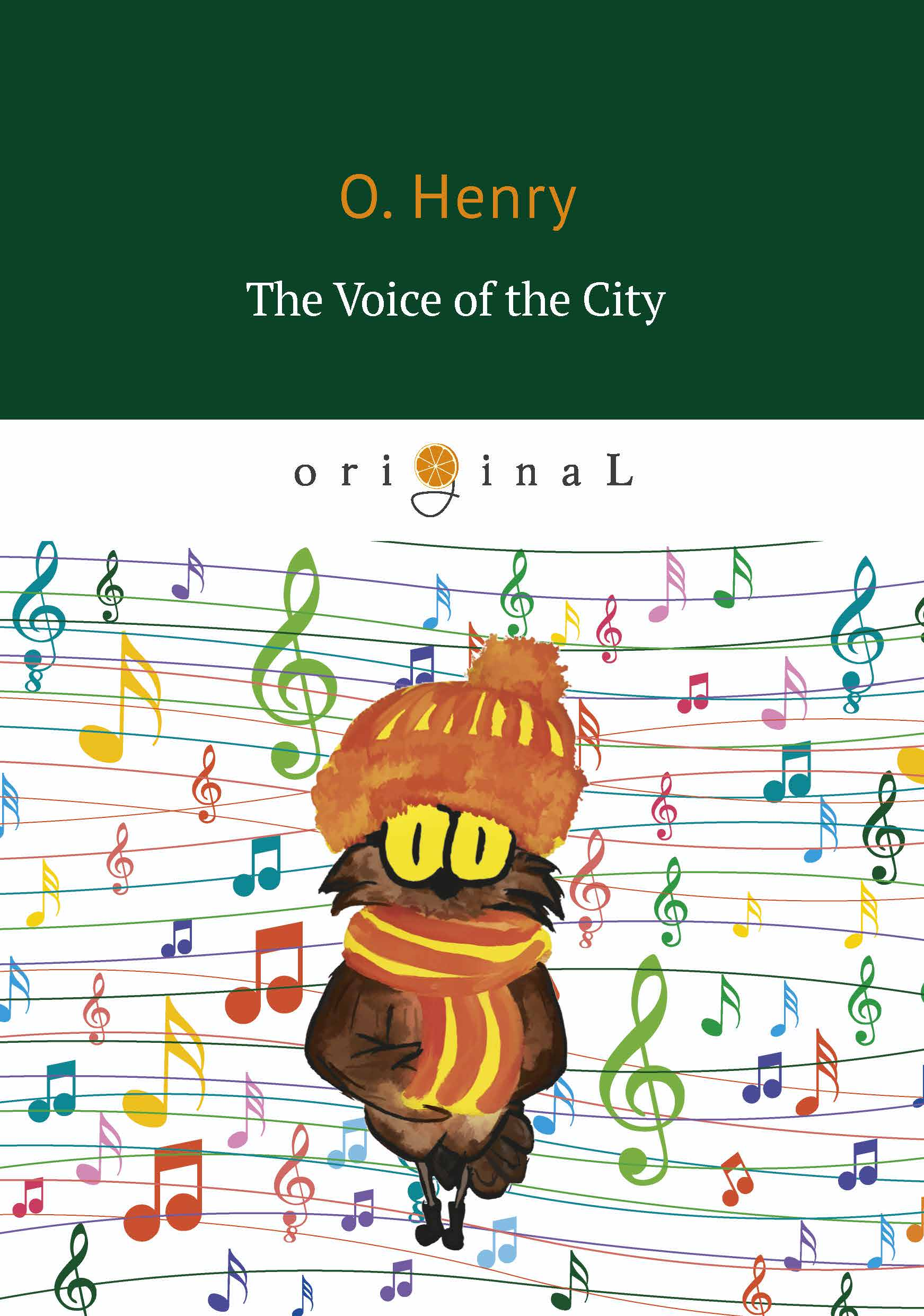 O. Henry The Voice of the City henry o collected tales i the voice of the city a lickpenny lover dougherry s eye opener