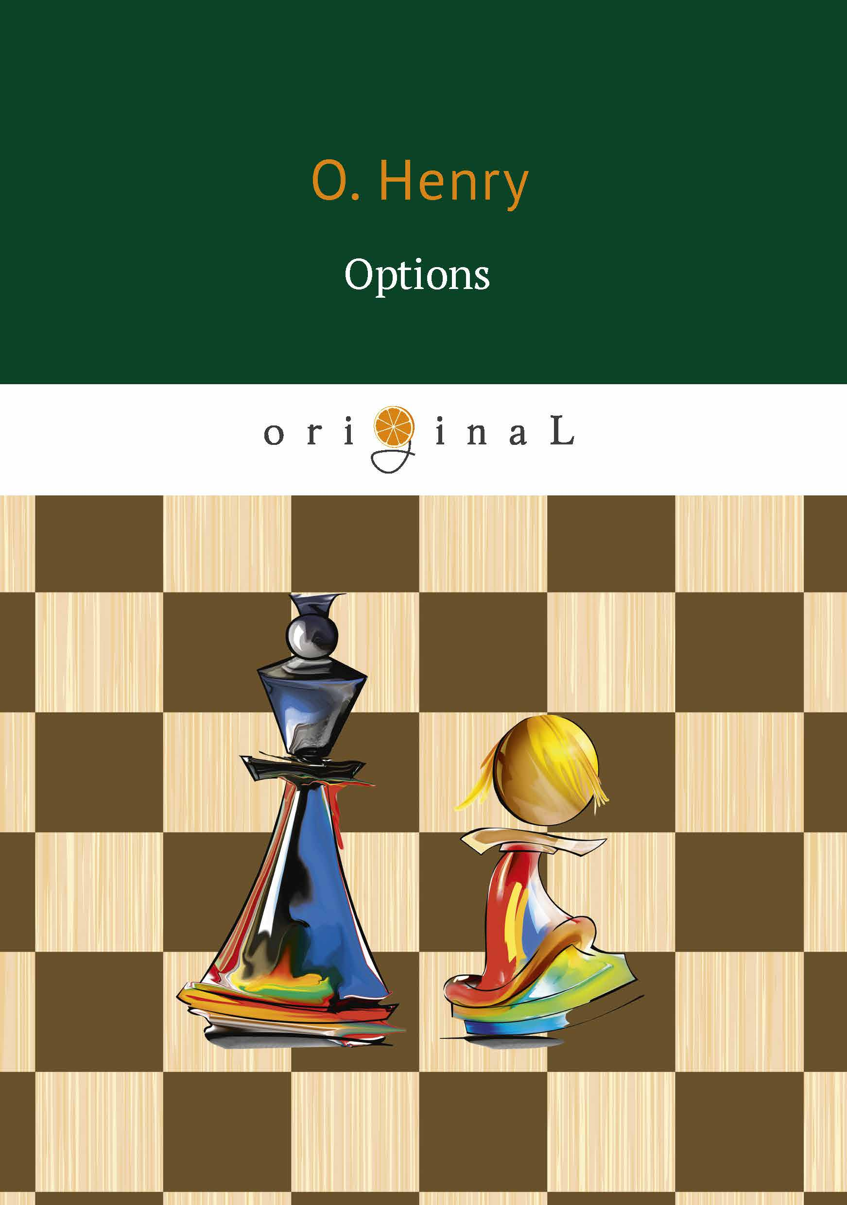 O. Henry Options o henry the o henry short story collection volume i