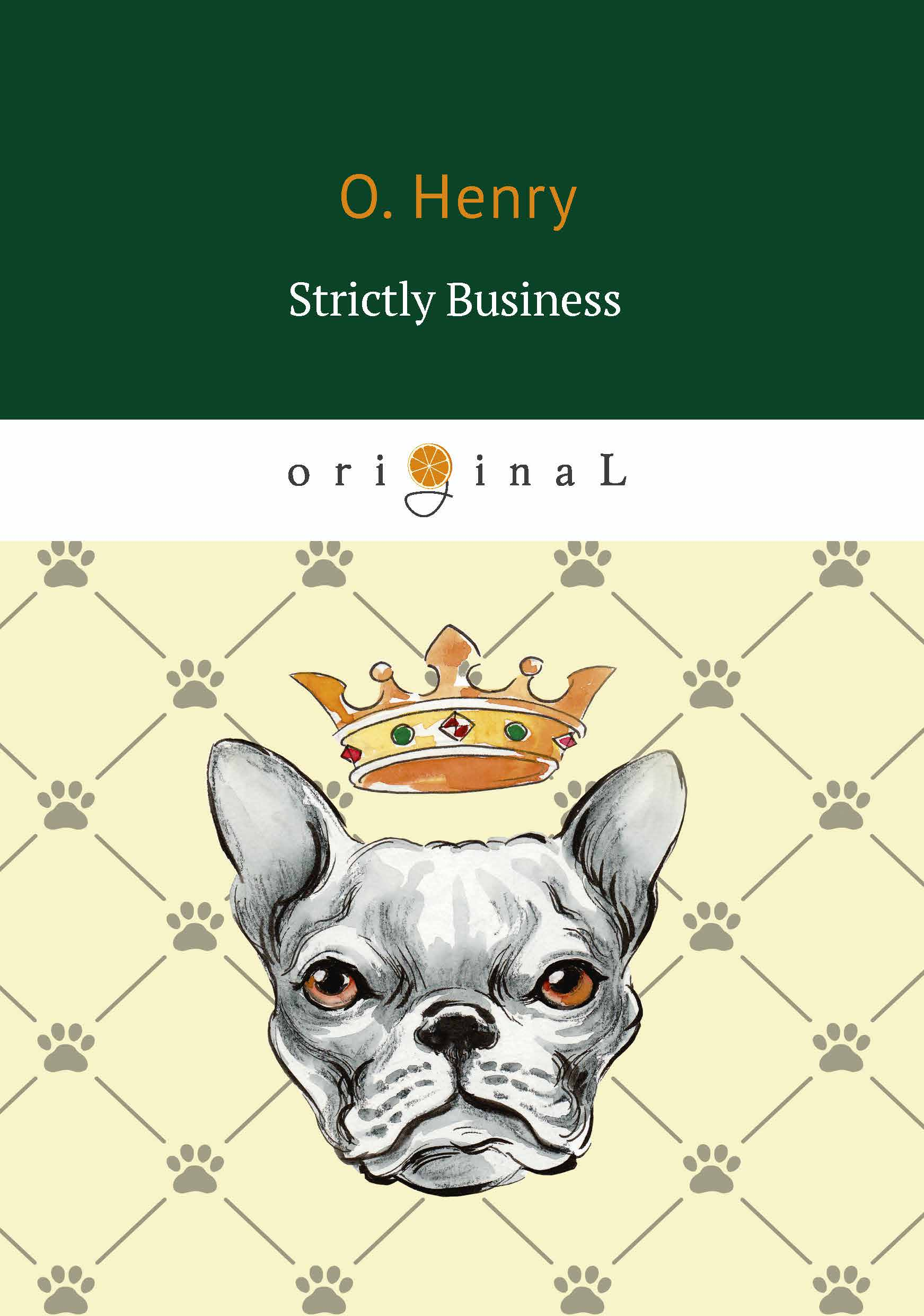 O. Henry Strictly Business o henry strictly business