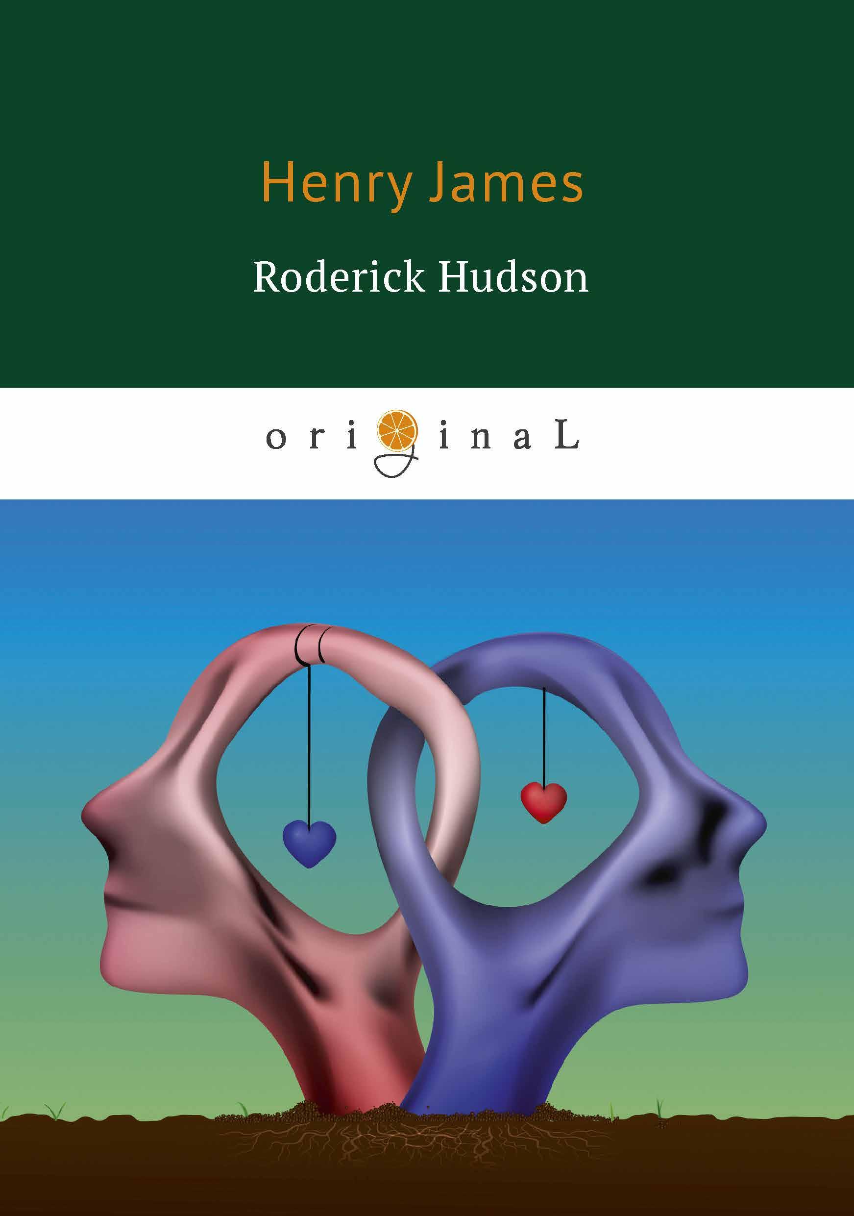 Henry James Roderick Hudson генри джеймс roderick hudson