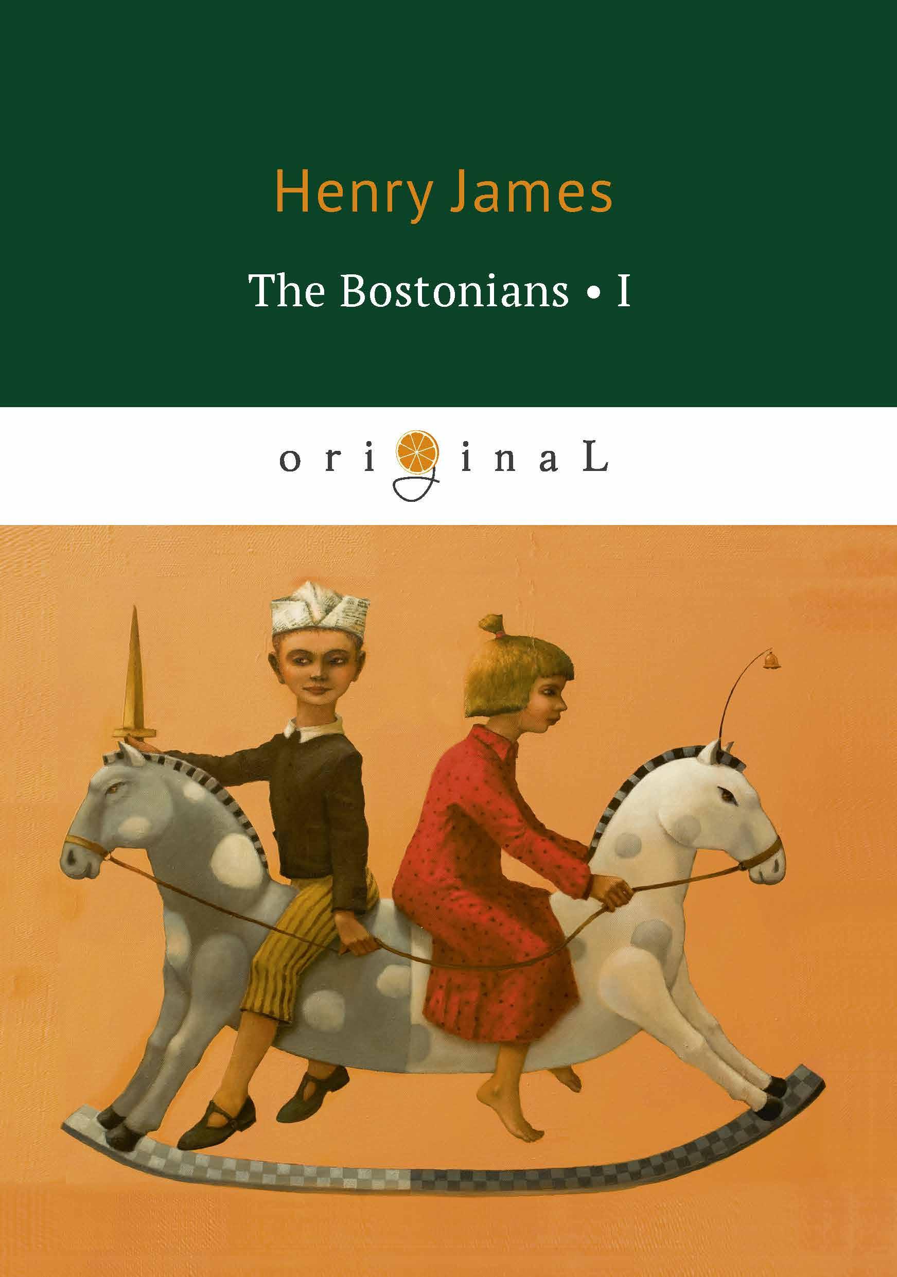 лучшая цена Henry James The Bostonians I