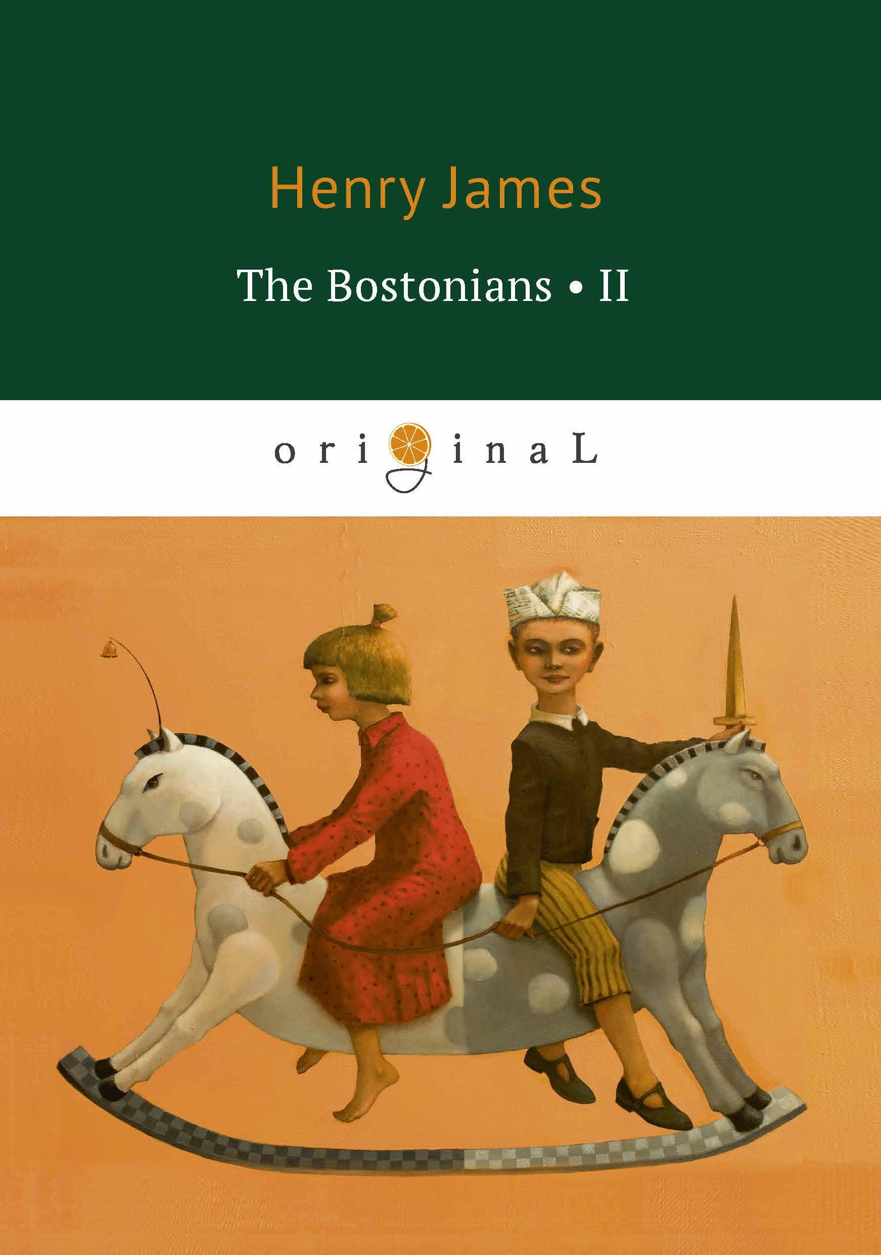 лучшая цена Henry James The Bostonians II