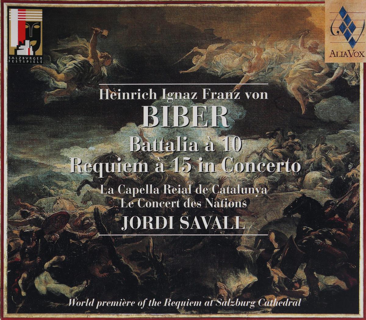 JORDI SAVALL;LE CONCERT DES NATIONS; LA CAPELLA REIAL DE CATALUNYA. REQUIEM A 15 IN CONCERTO & BATTALIA A 10. 1