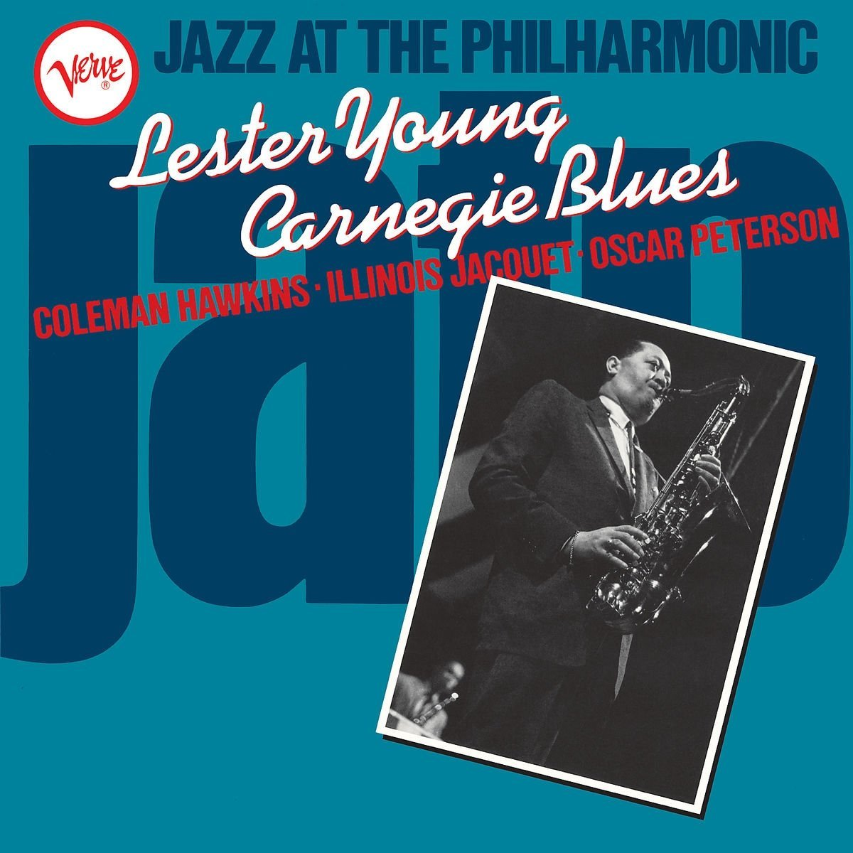 Лестер Янг Lester Young. Jazz At The Philharmonic: Carnegie Blues (LP)