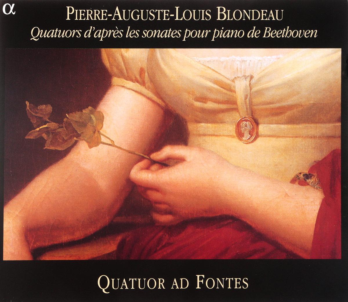 VARIOUS. BLONDEAU, PIERRE (1784-1865)/QUATUORS D'APRES LES SONATES POUR PIANO DE BEETHOVEN : N° 1, 2 ET 3 / QUATUOR AD FONTES (ALICE PIEROT & ENRICO PARIZZI, VIOLON; MONICA EHRSAM, ALTO; RETO CUONZ, VIOLONCELLE). 1 various boccherini luigi sonates