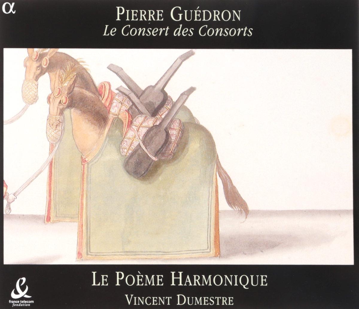 VARIOUS. GUEDRON, PIERRE/ AIRS DE COUR ET CHANSONS / LE POEME HARMONIQUE/ V. DUMESTRE. 1