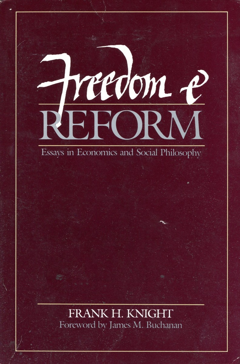 Frank H. Knight Freedom and reform. Essays in Economics and Social Philosophy a collection of astronomy articles by frank schlesinger