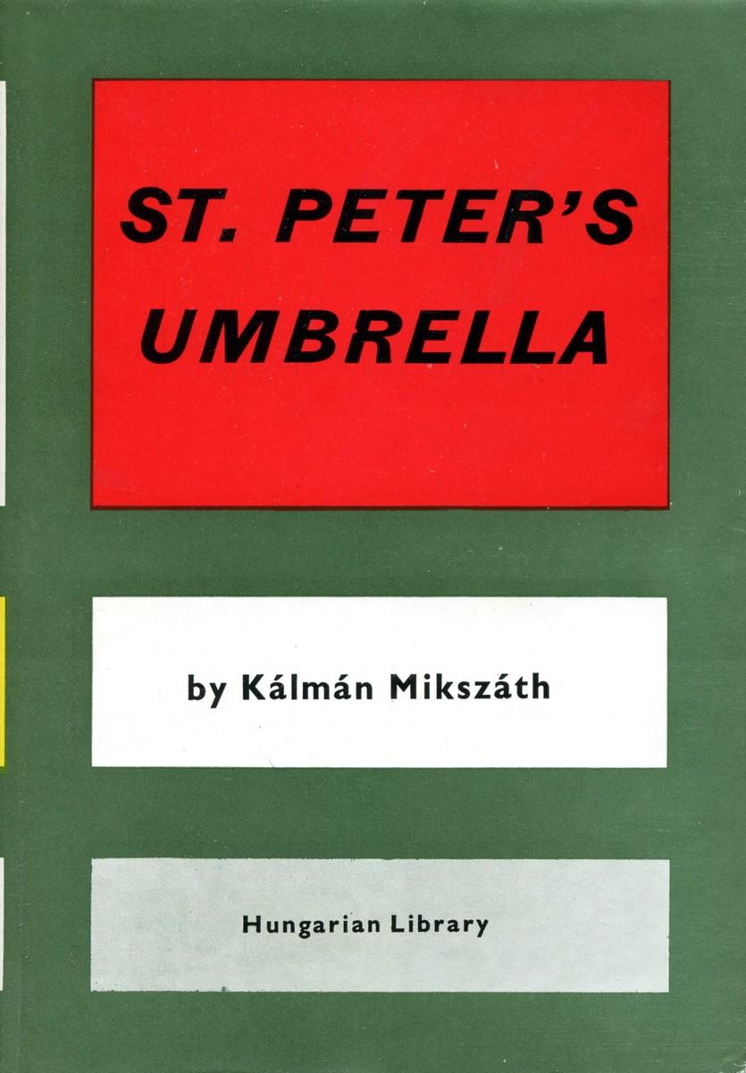 Kalman Mikszath St. Peter's Umbrella mikszath kalman tot atyafiak
